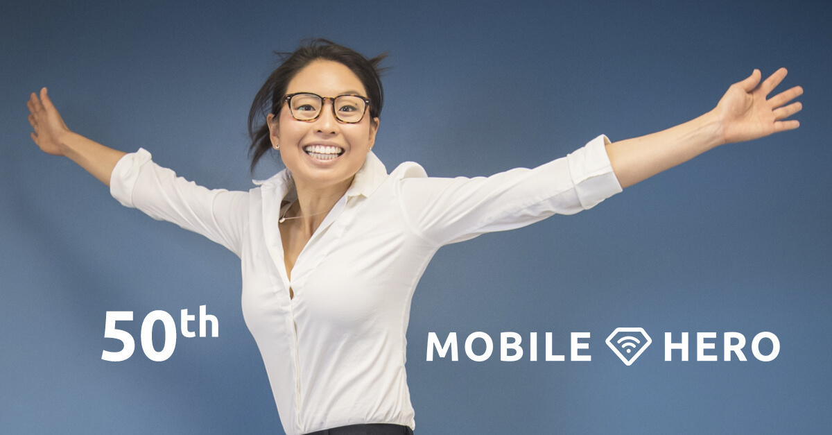Our 50th Mobile Hero!